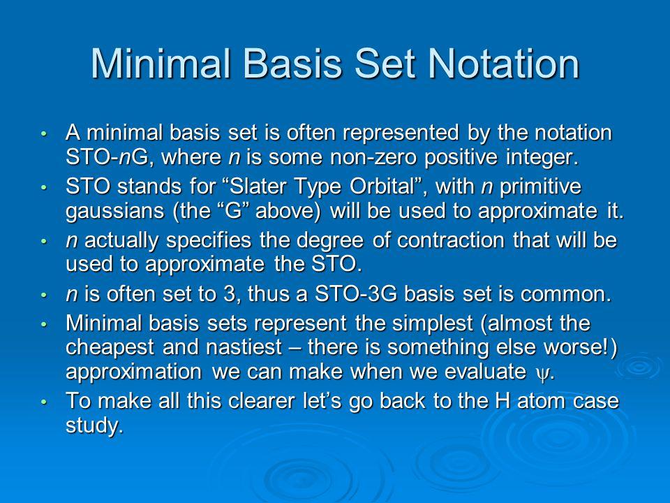 Minimal Basis Set Notation