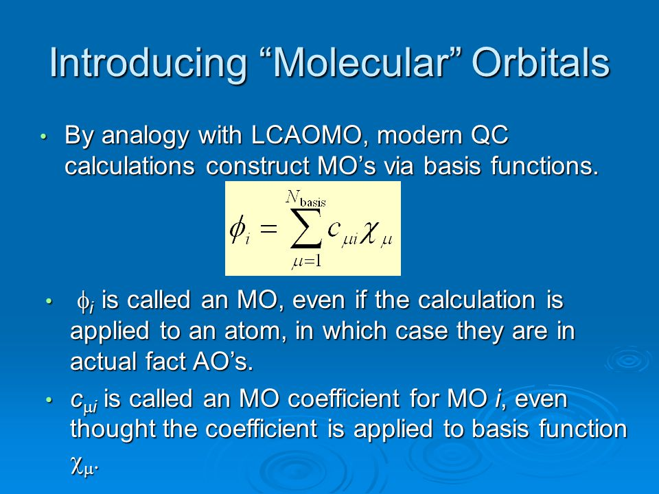 Introducing Molecular Orbitals