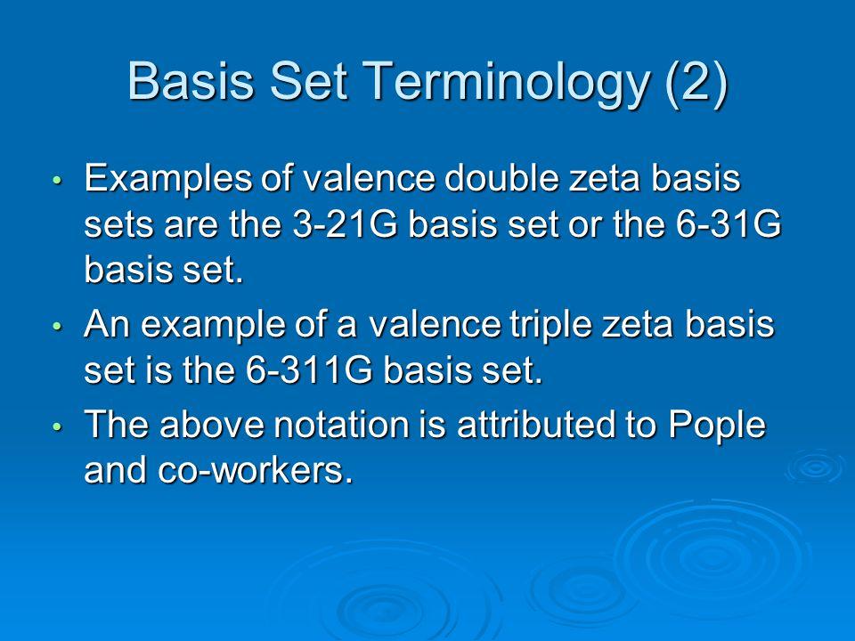 Basis Set Terminology (2)