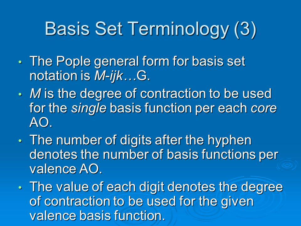 Basis Set Terminology (3)