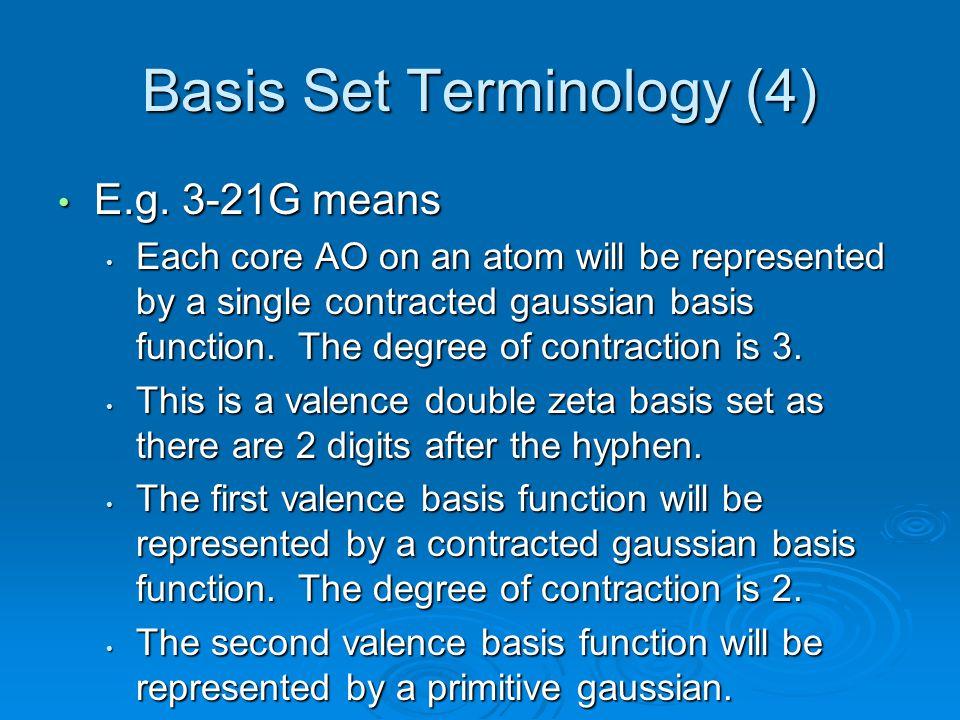 Basis Set Terminology (4)