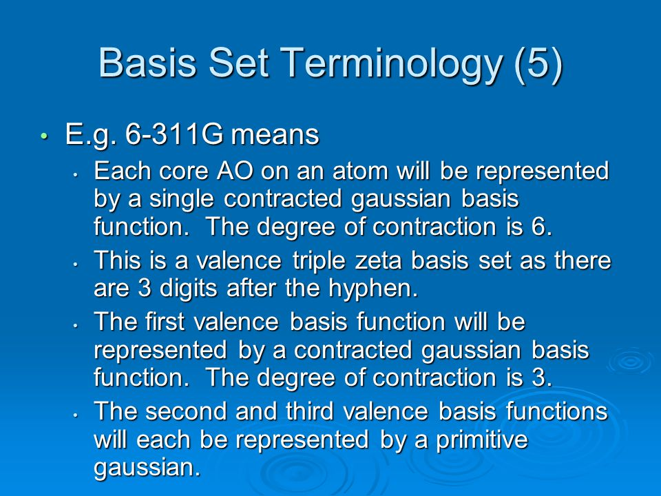 Basis Set Terminology (5)