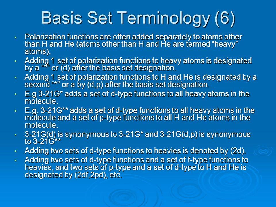 Basis Set Terminology (6)