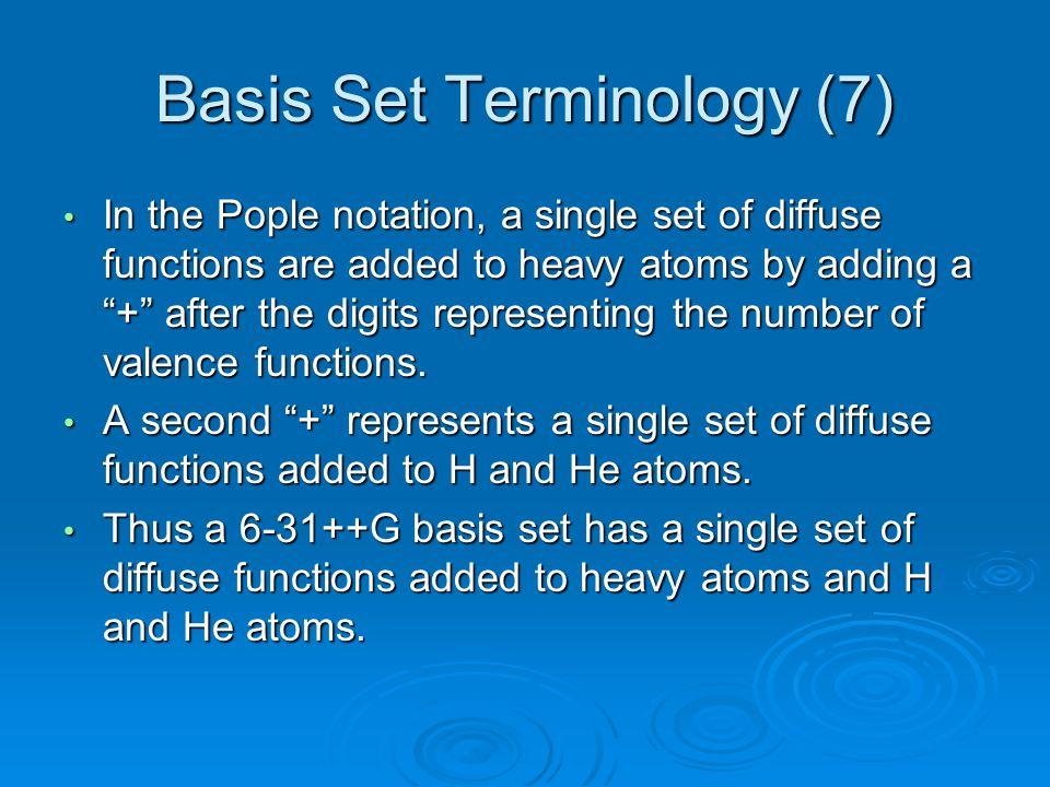 Basis Set Terminology (7)