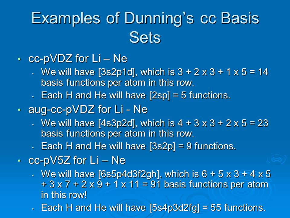 Examples of Dunning's cc Basis Sets