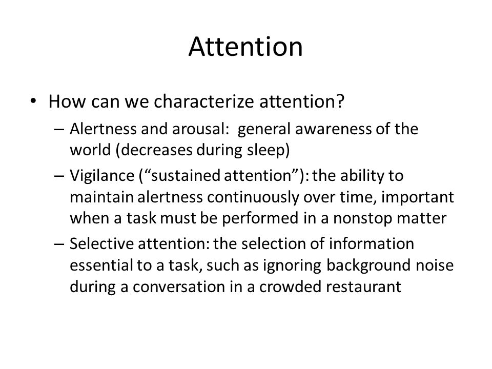 Attention How can we characterize attention
