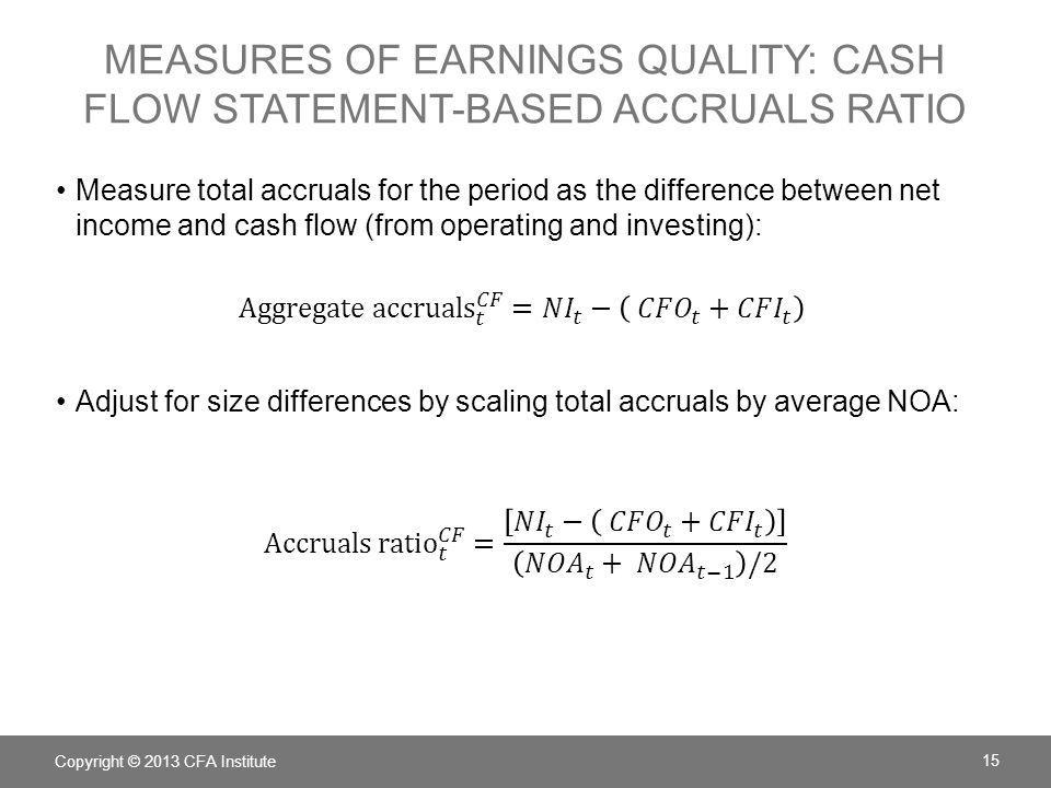 measures of earnings quality: Cash flow statement-based accruals ratio