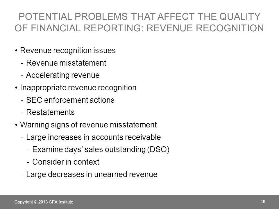 potential problems that affect the quality of financial reporting: revenue recognition