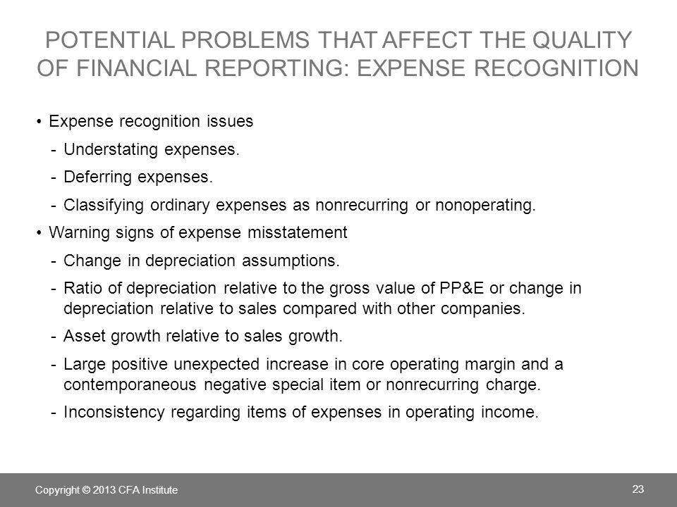 potential problems that affect the quality of financial reporting: expense recognition