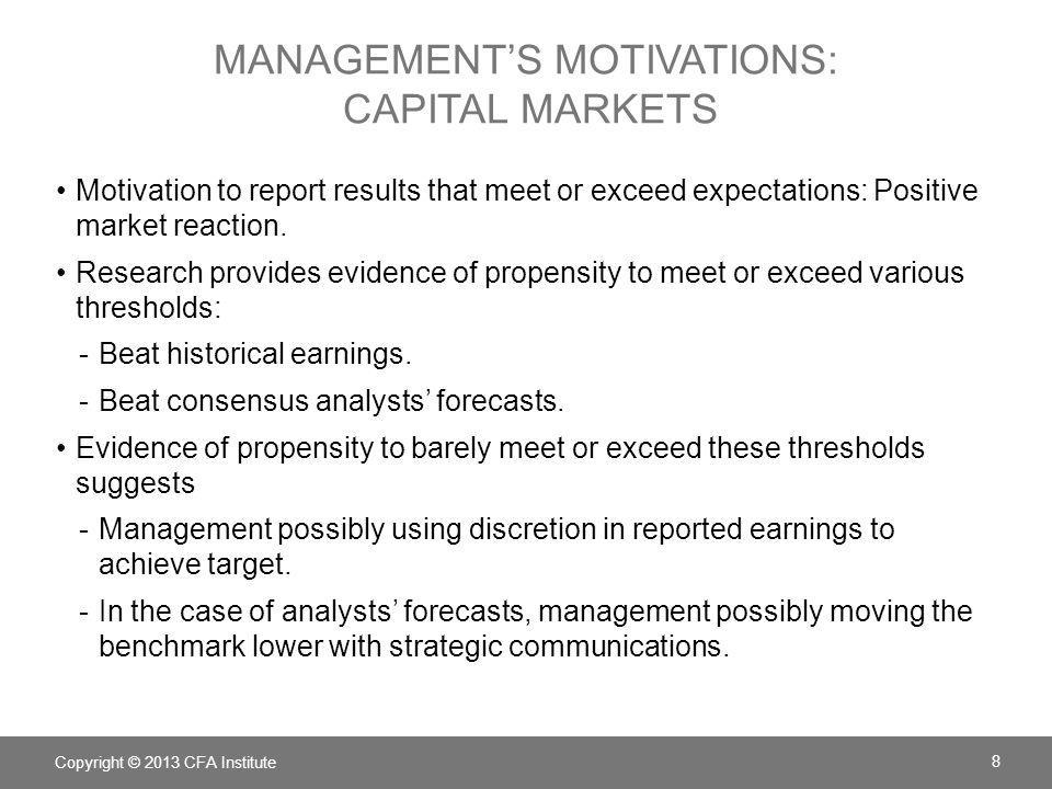 Management's motivations: capital markets