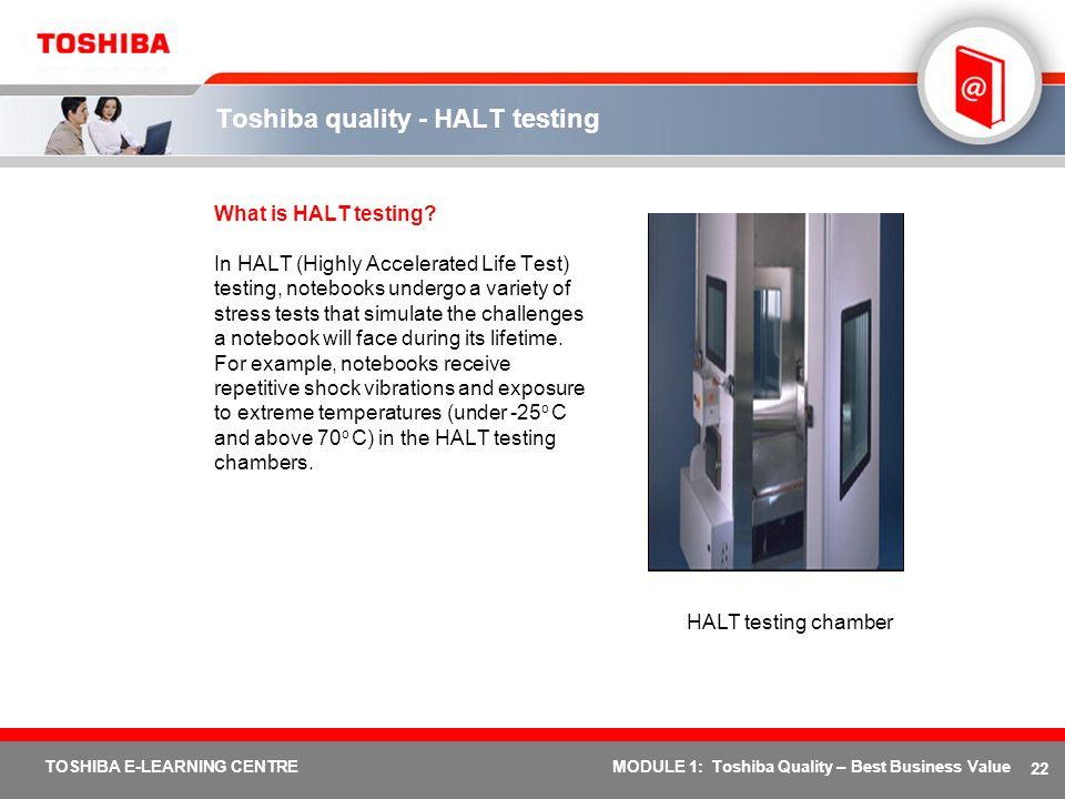 Toshiba quality - HALT testing