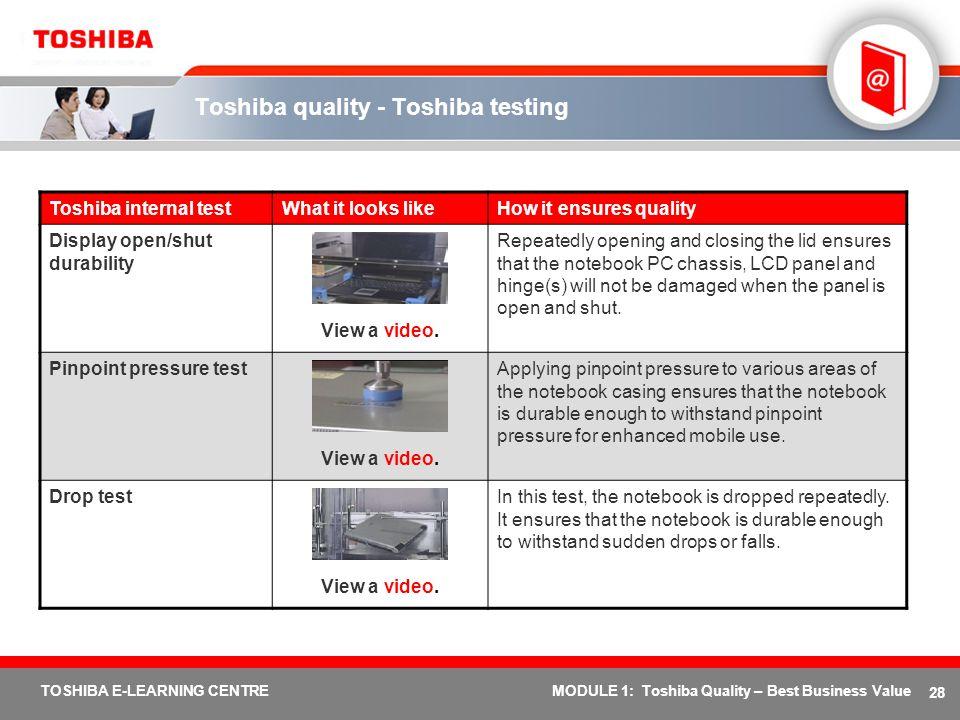 Toshiba quality - Toshiba testing