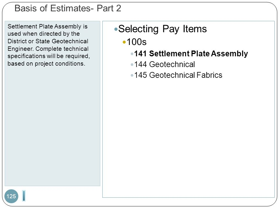 Basis of Estimates- Part 2