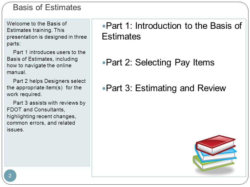 Part 1: Introduction to the Basis of Estimates