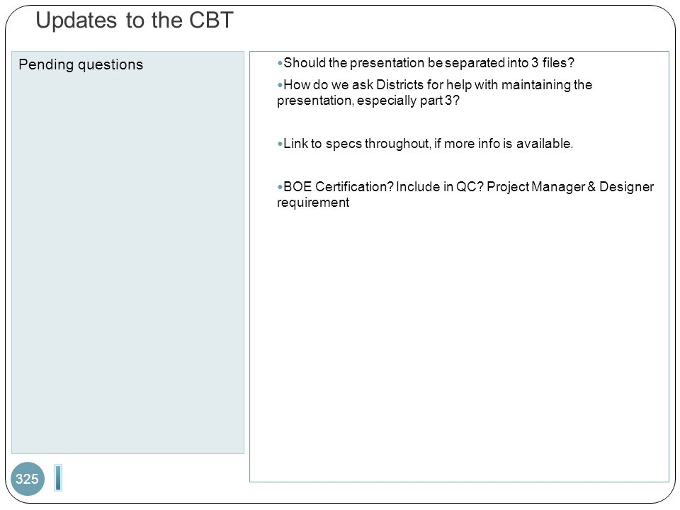 I Updates to the CBT Pending questions