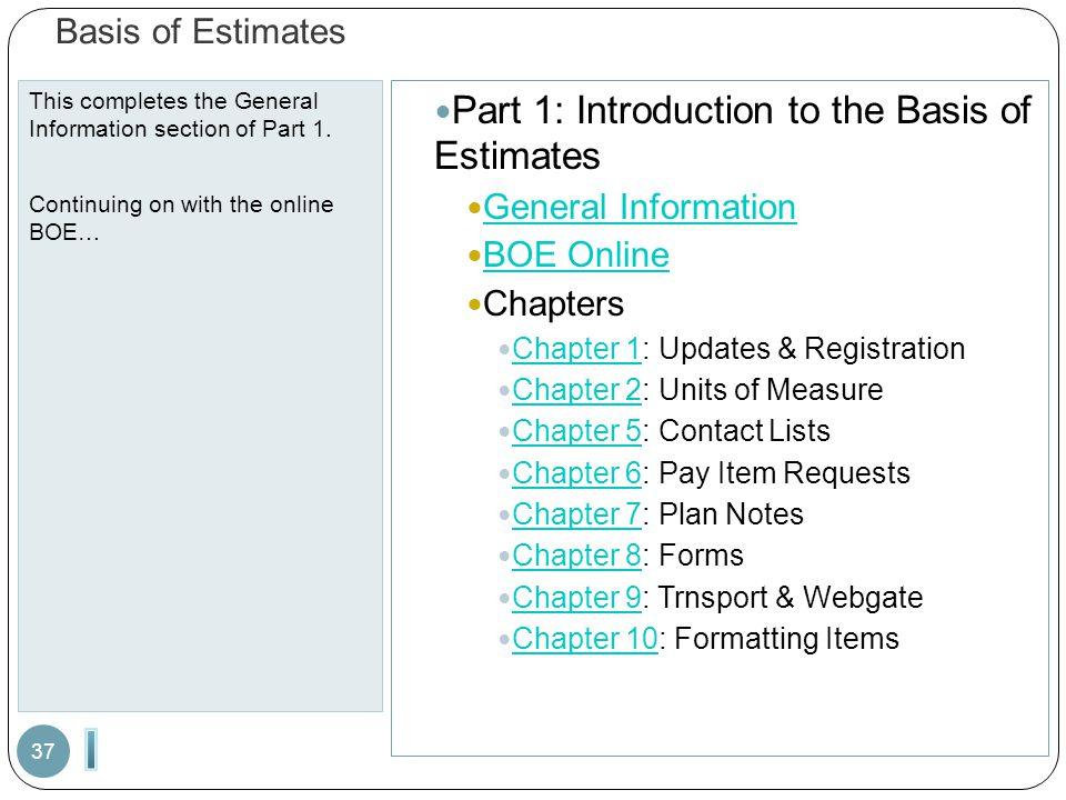 I Part 1: Introduction to the Basis of Estimates Basis of Estimates