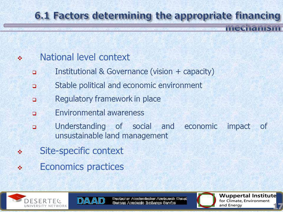 6.1 Factors determining the appropriate financing mechanism