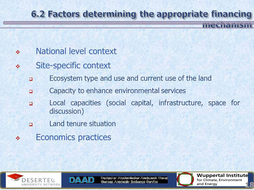 6.2 Factors determining the appropriate financing mechanism
