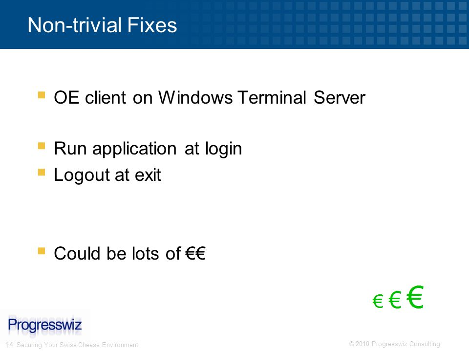 Non-trivial Fixes OE client on Windows Terminal Server