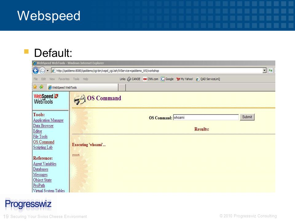 Webspeed Default: Thanks to Nectarios Daloglou of Dalo Consulting