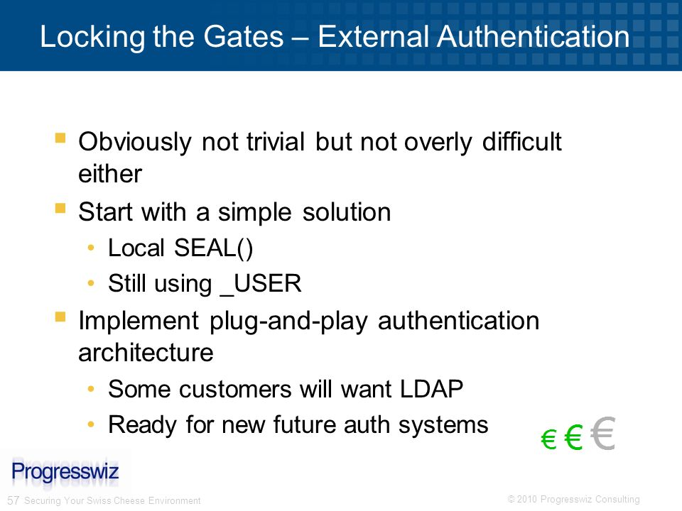 Locking the Gates – External Authentication