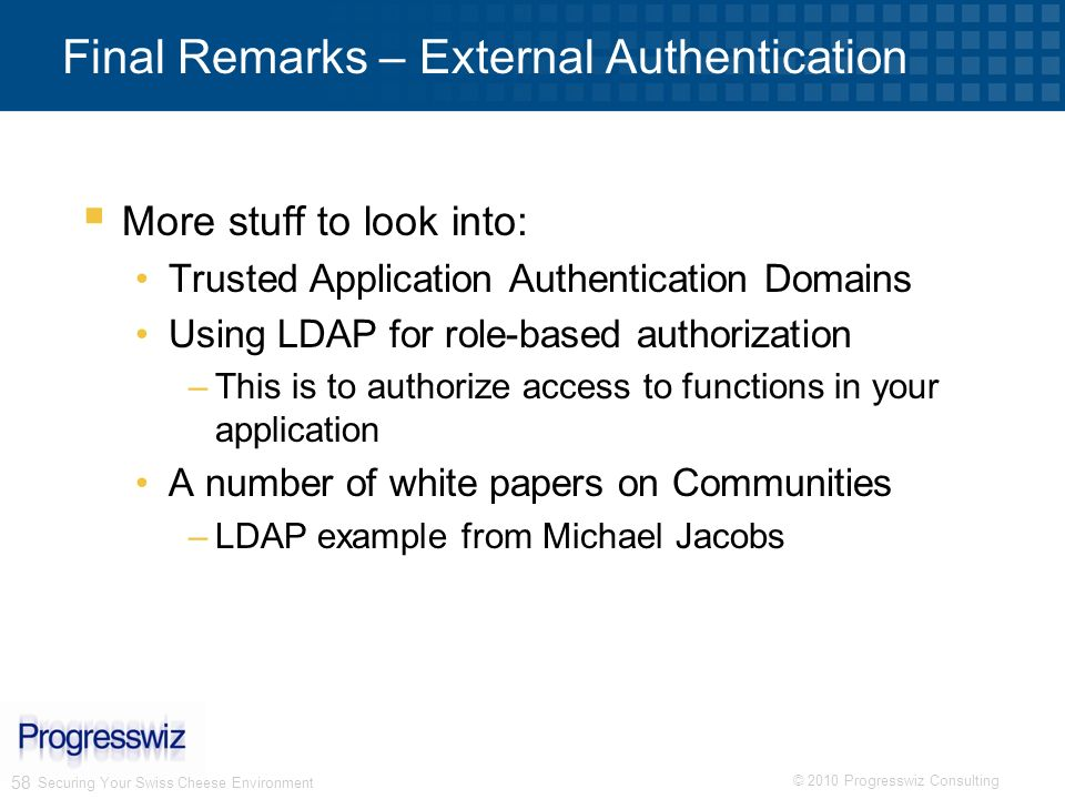 Final Remarks – External Authentication