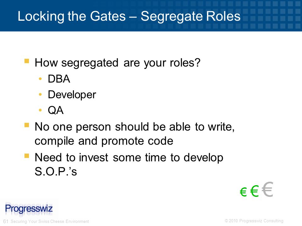 Locking the Gates – Segregate Roles