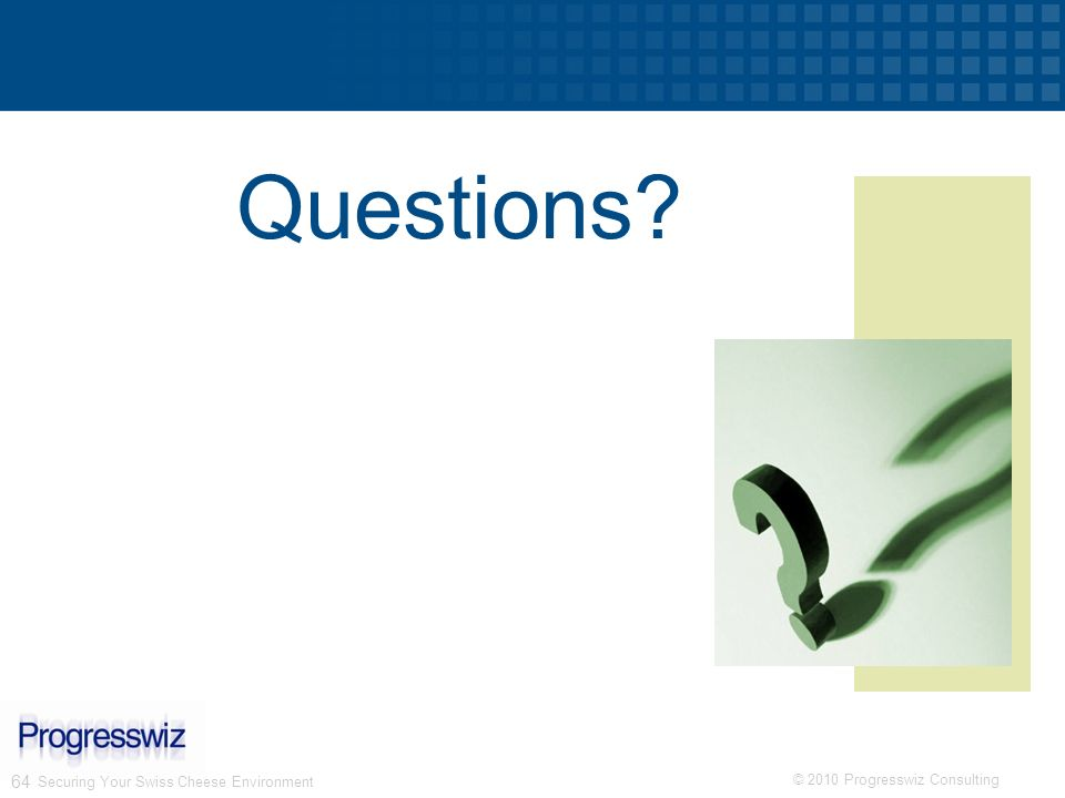 Questions Securing Your Swiss Cheese Environment