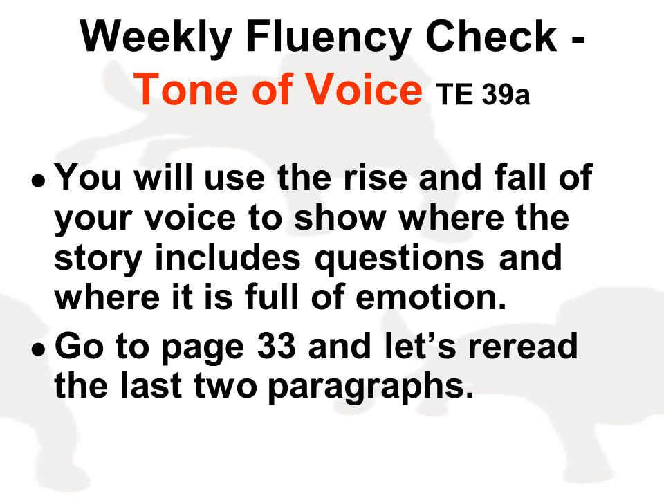 Weekly Fluency Check - Tone of Voice TE 39a
