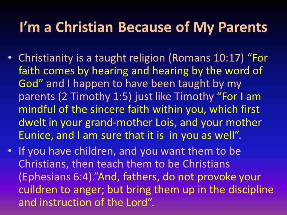 I'm a Christian Because of My Parents