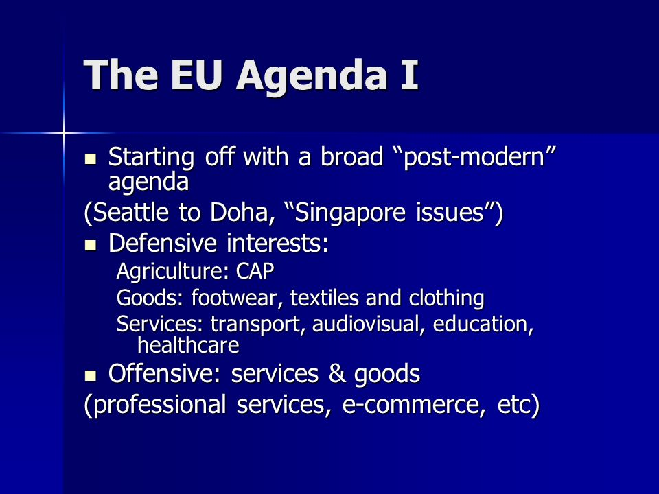 The EU Agenda I Starting off with a broad post-modern agenda