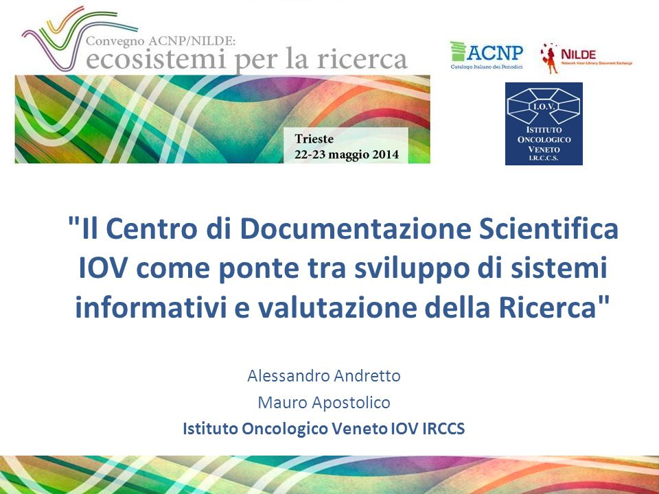 Istituto Oncologico Veneto IOV IRCCS