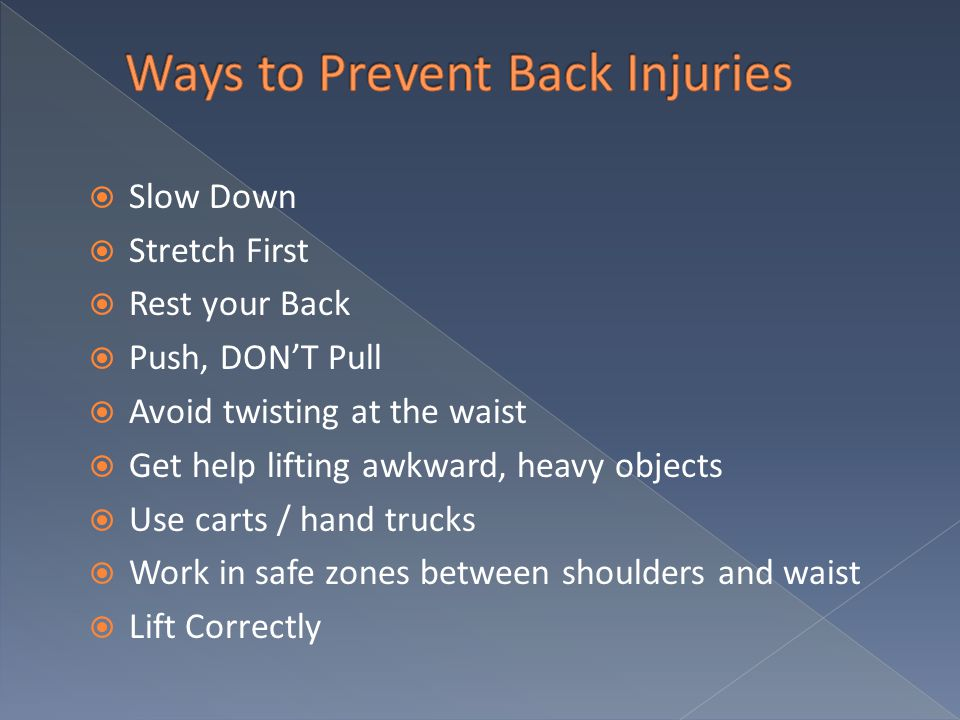 Ways to Prevent Back Injuries
