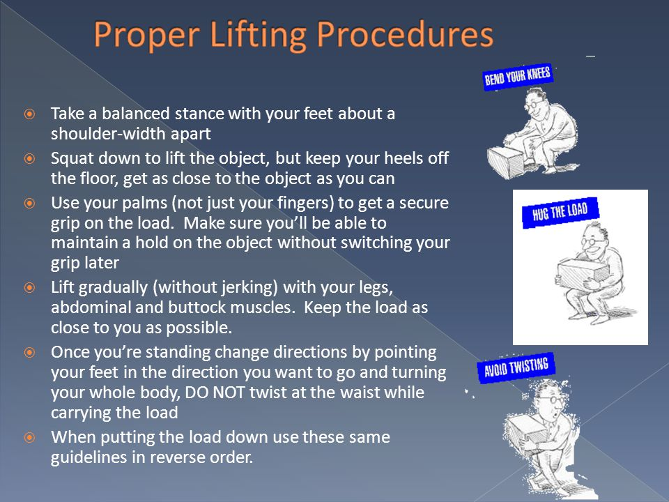 Proper Lifting Procedures