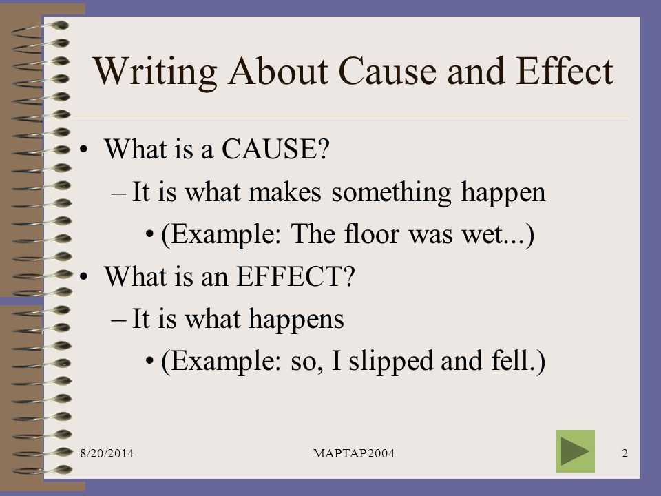 Writing About Cause and Effect