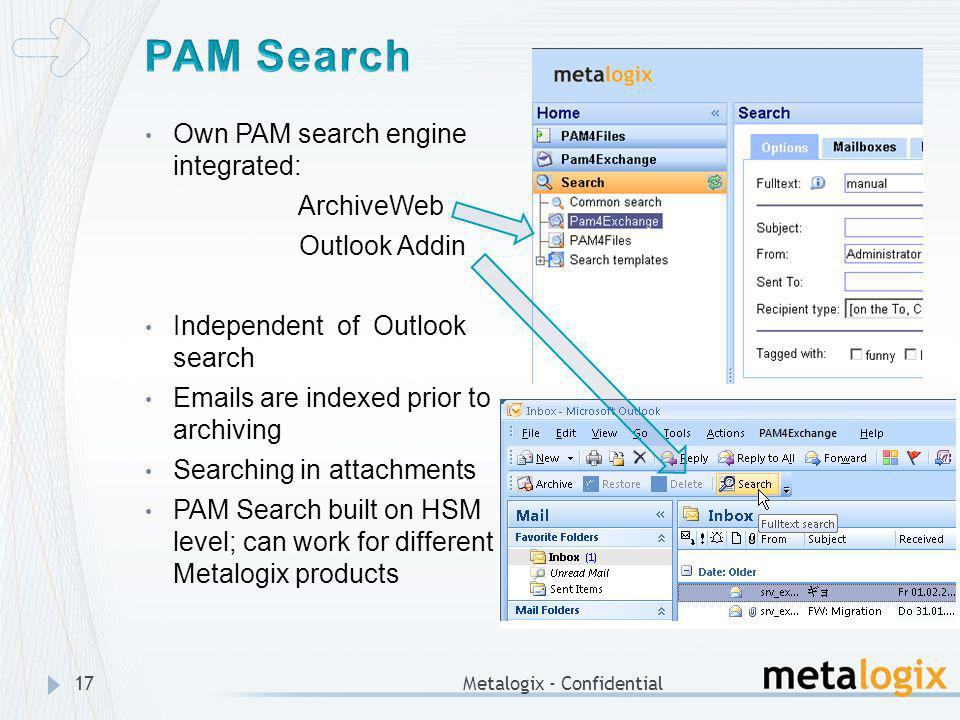 PAM Search Own PAM search engine integrated: ArchiveWeb Outlook Addin