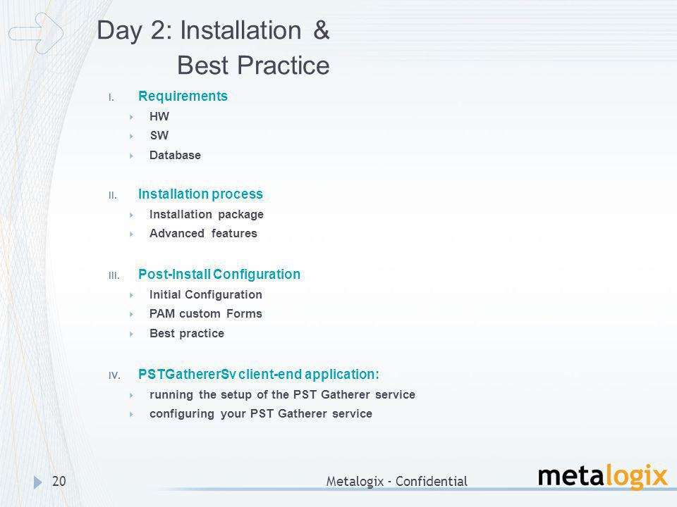 Day 2: Installation & Best Practice