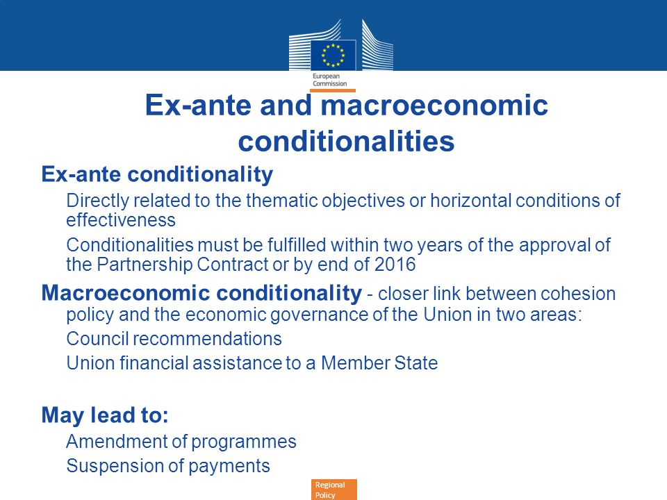 Ex-ante and macroeconomic conditionalities
