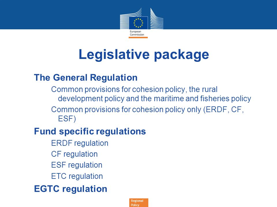 Legislative package The General Regulation Fund specific regulations