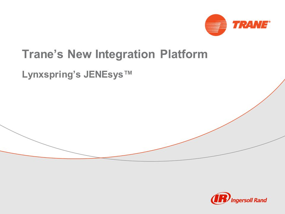 Trane's New Integration Platform