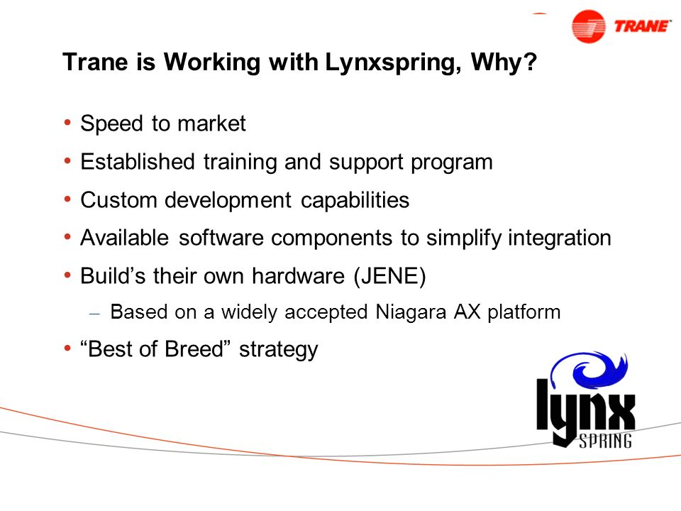 Trane is Working with Lynxspring, Why