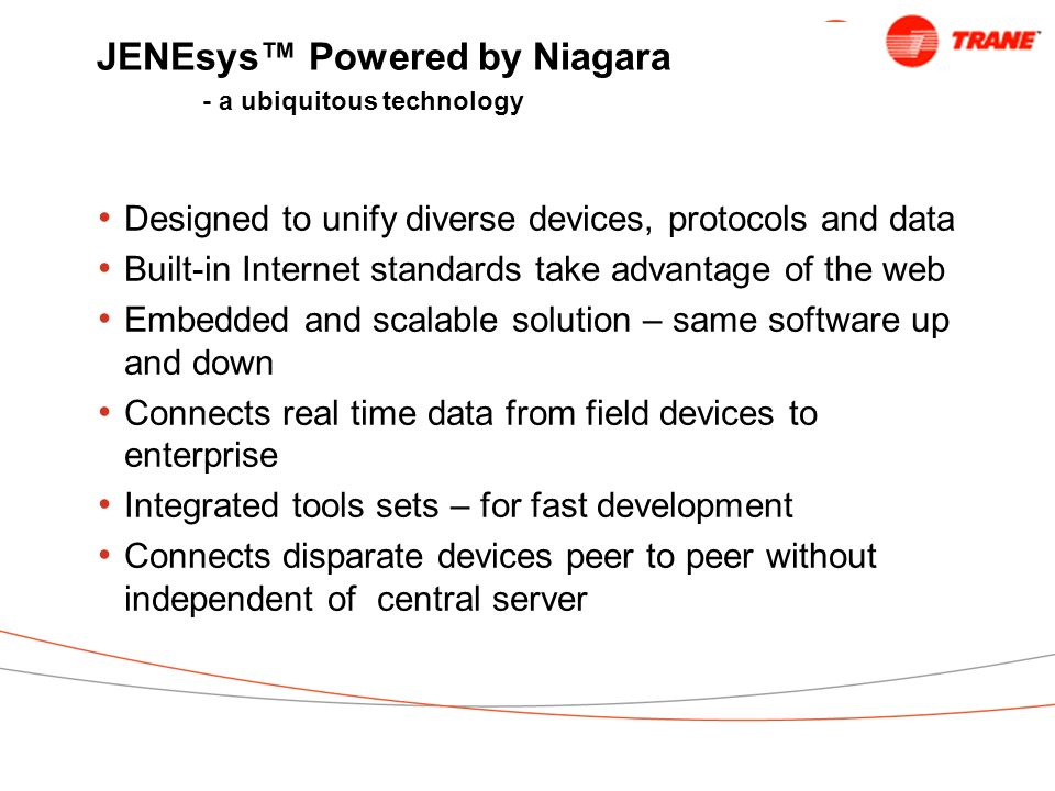 JENEsys™ Powered by Niagara - a ubiquitous technology