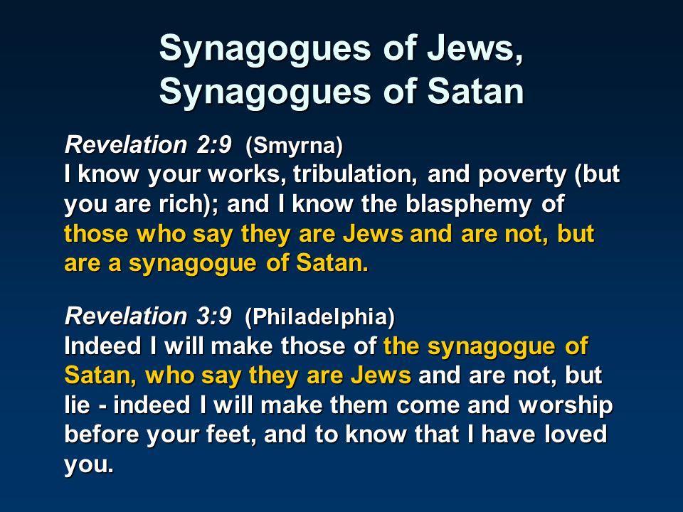 Synagogues of Jews, Synagogues of Satan