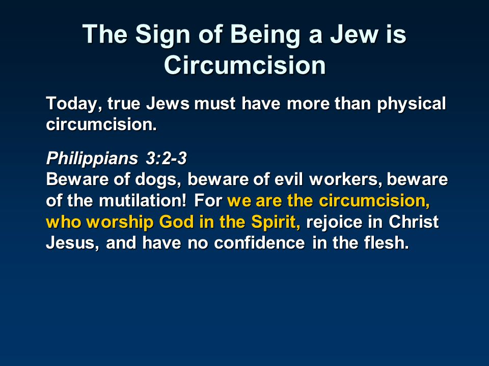 The Sign of Being a Jew is Circumcision