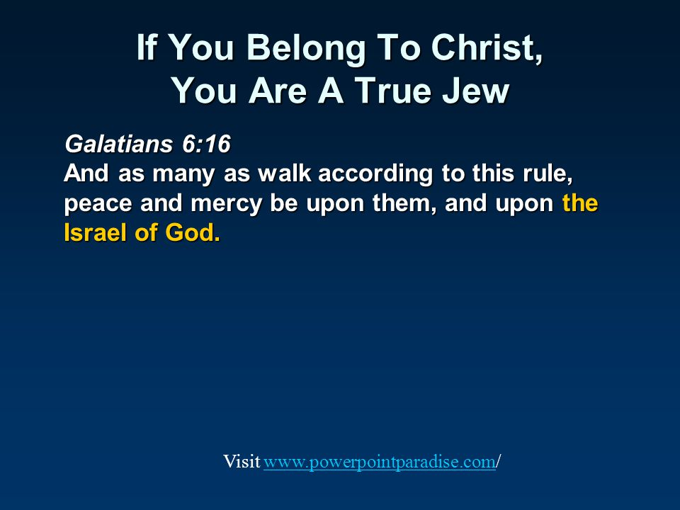 If You Belong To Christ, You Are A True Jew
