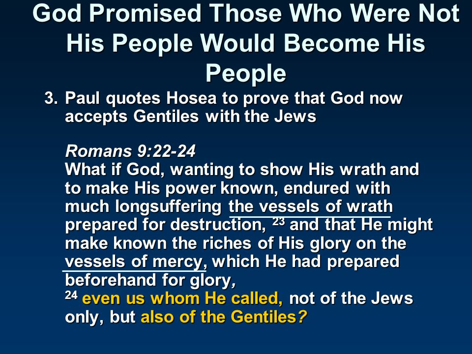 God Promised Those Who Were Not His People Would Become His People