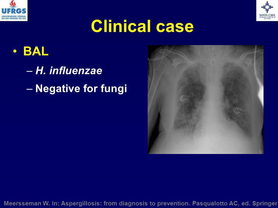 Clinical case BAL H. influenzae Negative for fungi