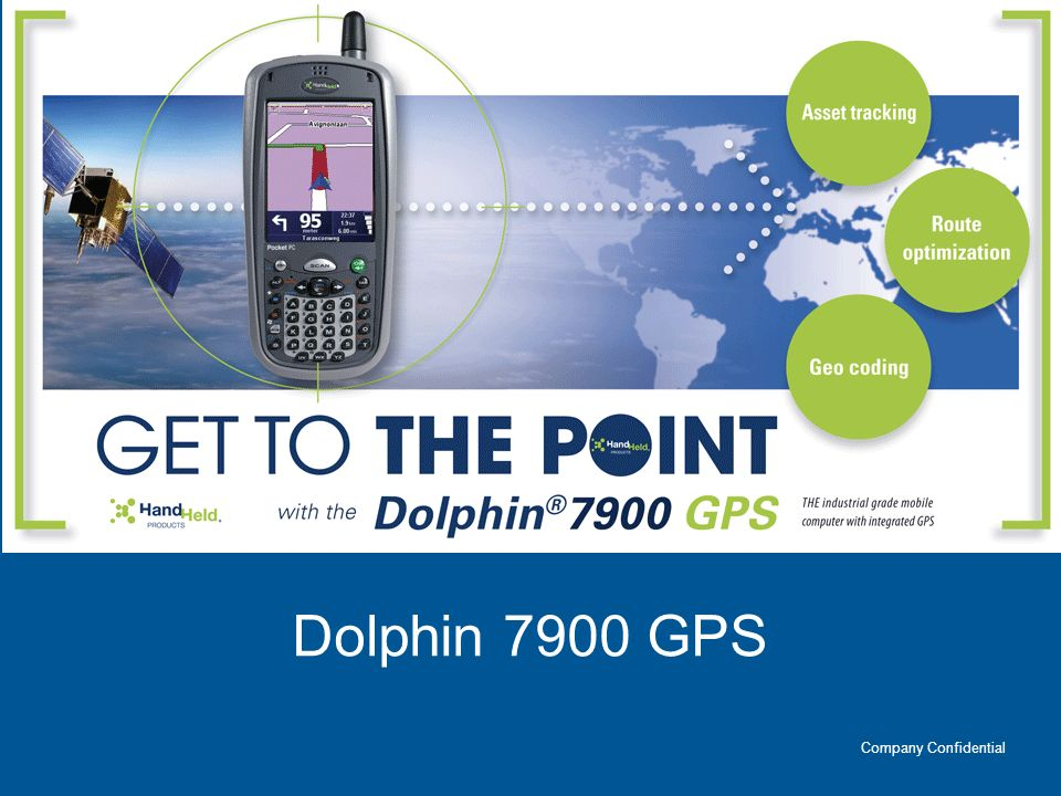 Dolphin 7900 GPS Company Confidential