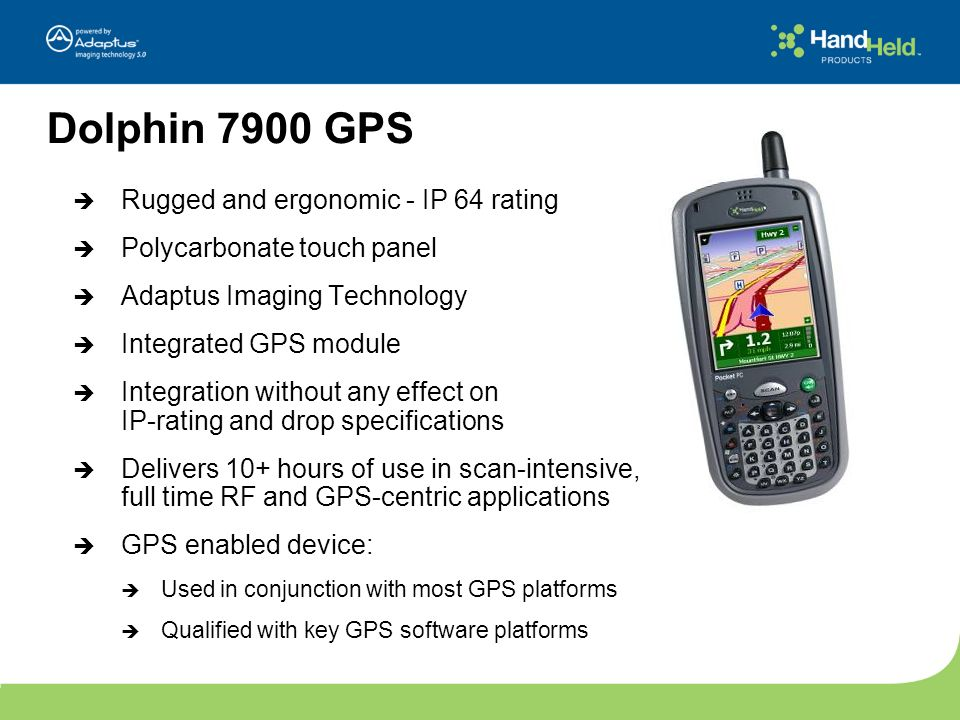 Dolphin 7900 GPS Rugged and ergonomic - IP 64 rating