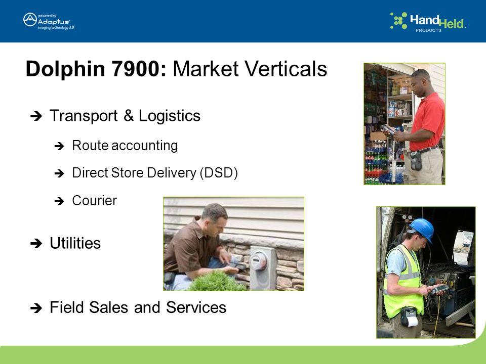 Dolphin 7900: Market Verticals